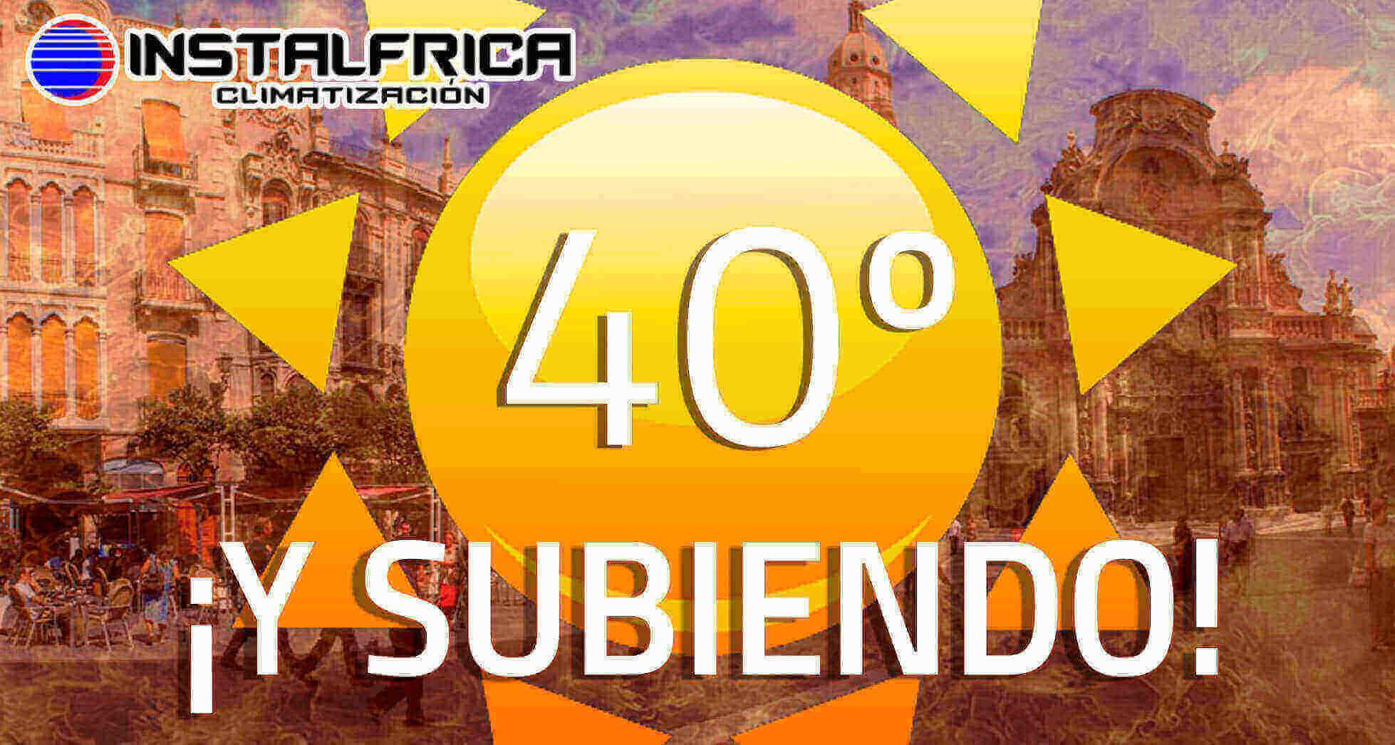 Calor en Murcia aire acondicionado