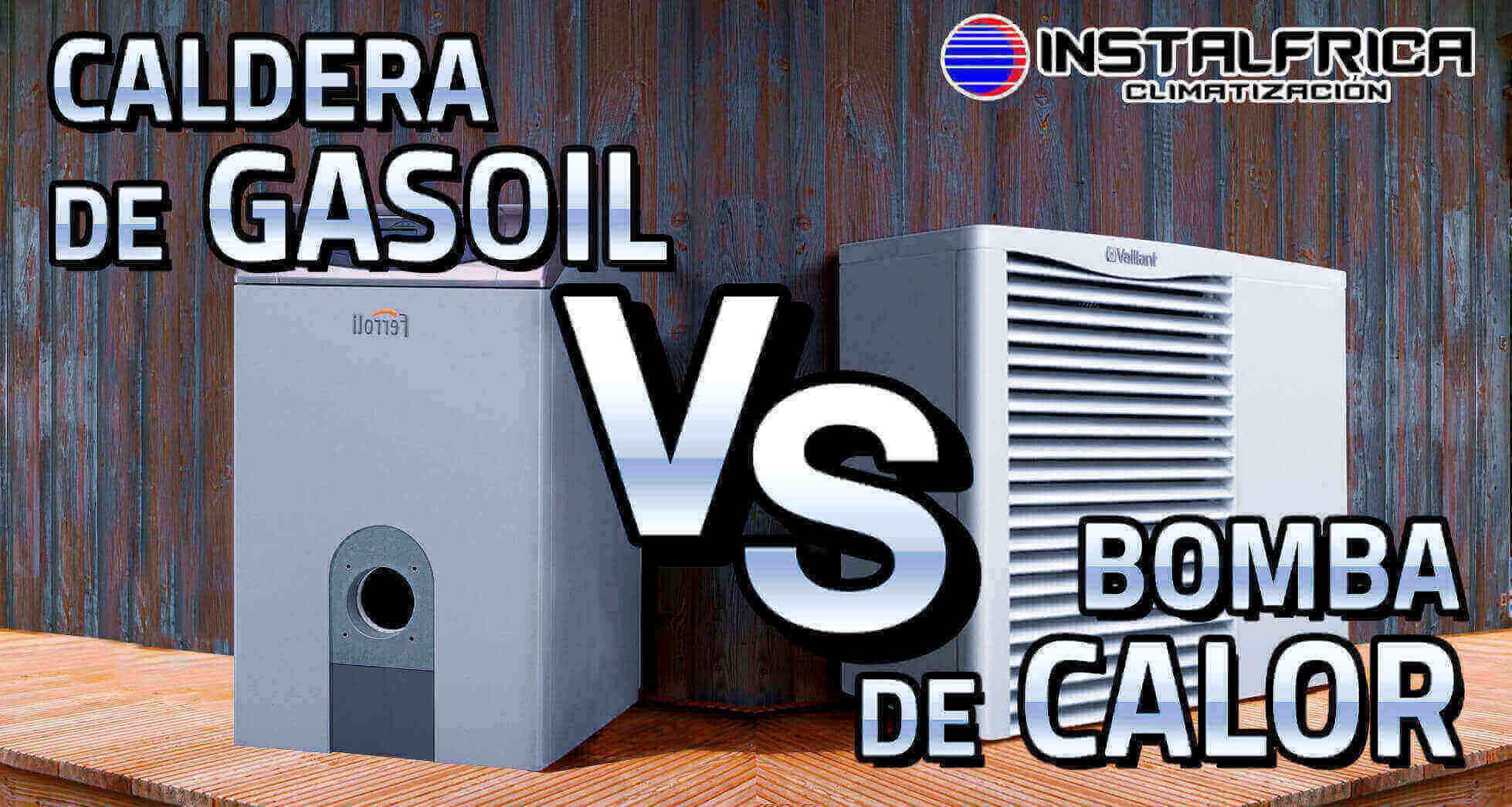 Cambiar caldera de gasoil por bomba de calor for Bomba calefaccion gasoil