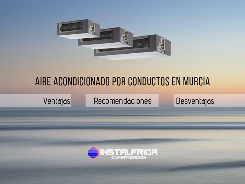 Aire acondicionado por conductos en Murcia