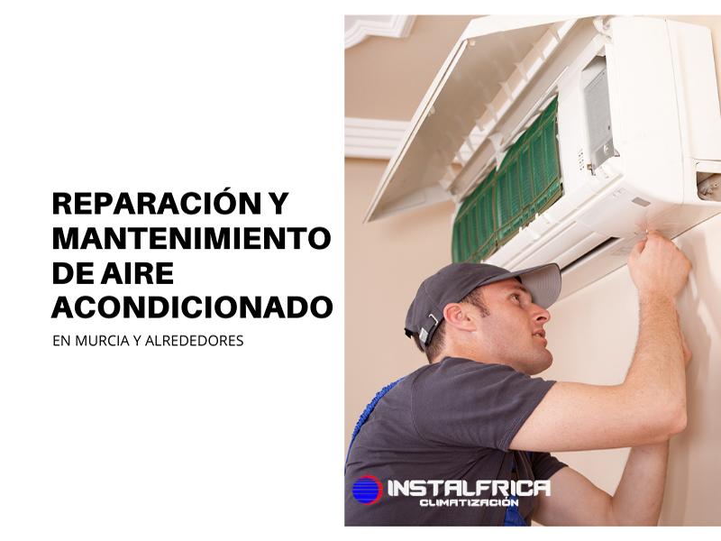 reparación aire acondicionado en murcia