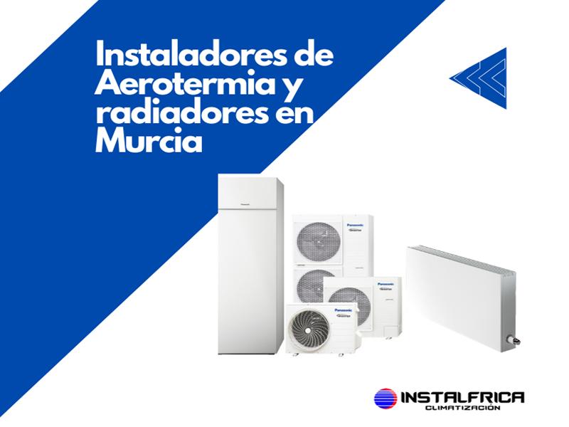 Instalación Aerotermia en Murcia