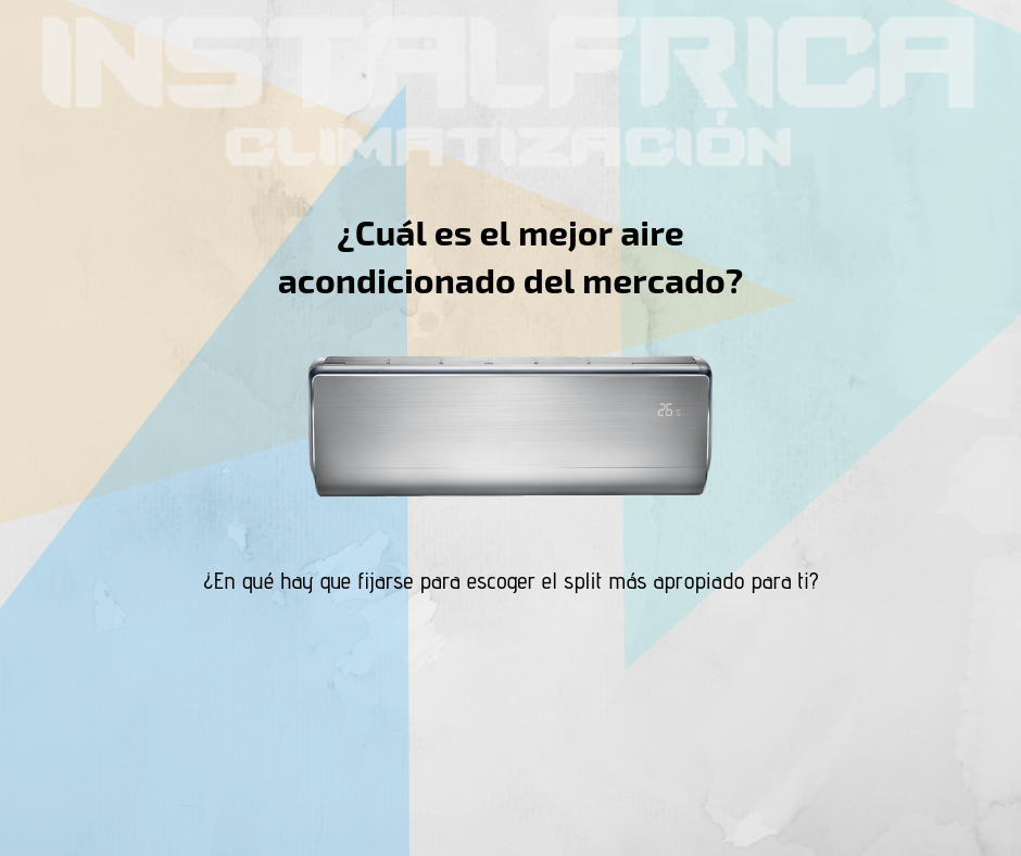 ¿Cuál es el mejor aire acondicionado de mercado_